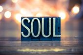 picture of soul  - The word SOUL written in vintage metal letterpress type on a soft backlit background - JPG