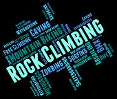 image of rocking  - Rock Climbing Showing Mountains Word And Rock - JPG