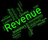 image of revenue  - Revenue Word Indicating Earnings Words And Wage - JPG