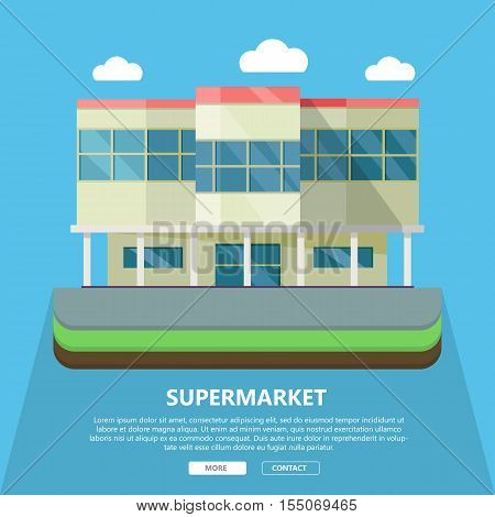 Supermarket web page template with text more and contact. Flat design. Commercial building illustration for web design, banners. Shop, shopping center, mall, supermarket, business center background