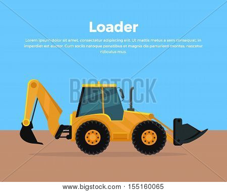 Loader vector banner. City building flat design concept. Construction machines in career. Extraction, transport, moving materials, earthworks illustration for advertise, infographic, web design.