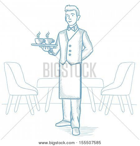 Caucasian waiter holding a tray with cups of tea or coffee in a restaurant. Waiter with cups of coffee or tea in a restaurant. Waiter at work. Hand drawn vector sketch illustration on white background