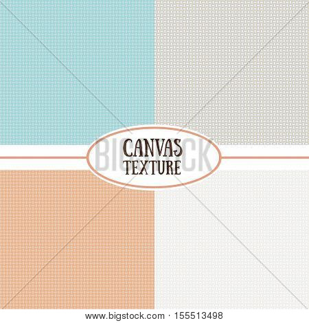 Canvas vector texture. Set of seamless background. Natural textile pattern.