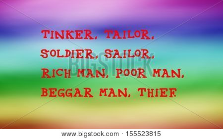 Traditional children's rhymes. Tinker, Tailor,