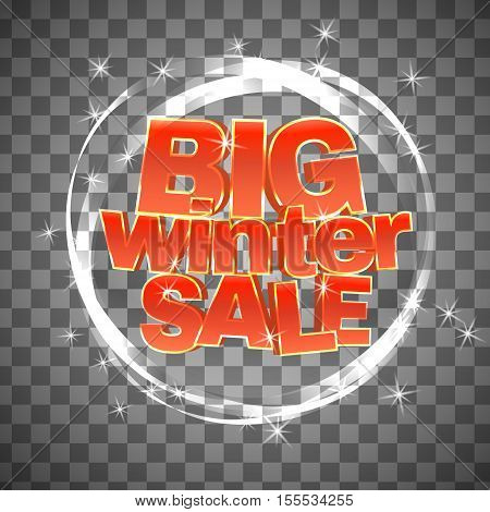 Big winter sale on transparent background. Red 3d words isolated. Vector illustration.