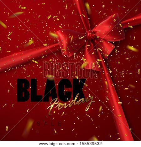 Black Friday sale banner design template. Vector illustration of Black Friday sign with red silk bow, ribbon and golden confetti. Applicable for flyer, poster, banner