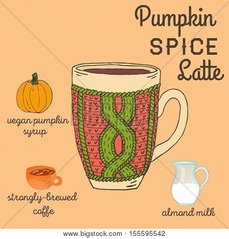 Pumpkin spice latte recipe with ingredients. Vegetarian hot drinks. Hand draw knitted cup isolated on color background. Recipe and ingredients of vegan hot drinks for restaurant or cafe.Pumpkin spice latte recipe with ingredients. Vegetarian hot drinks. H