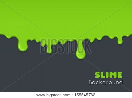 Background of dribble slime. Flowing green sticky liquid. Melted paint drips and flowing. Vector halloween illustration with toxic blob on grey