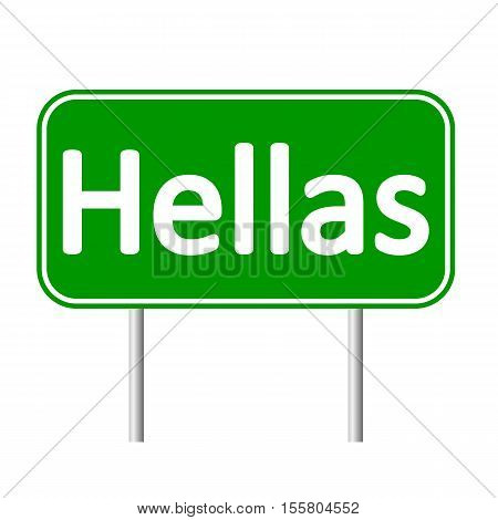 Hellas road sign isolated on white background.