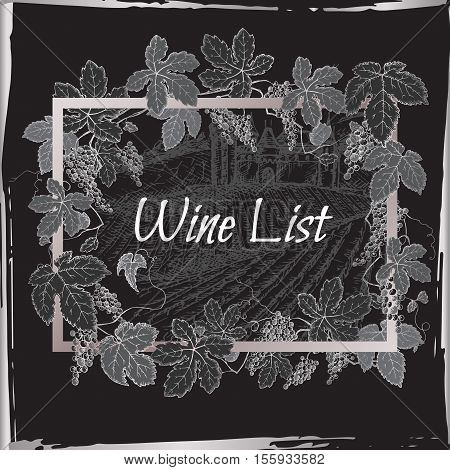 Black and silver wine list template with castle, vineyard and grapevine frame. Great for restaurants, cafes, bars, markets, grocery stores, organic shops, food label design.