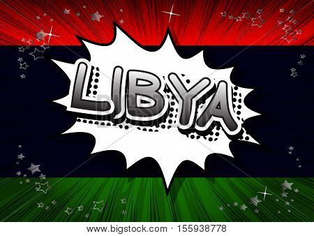 Libya - Comic book style text on comic book abstract background.