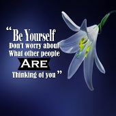 Inspirational Quotes: Be Yourself Dont Worry About What Other People Are Thinking Of You, Positive, poster