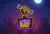 Night City. Sign Neon. Labor Day. Bright Billboard. Happy Labor Day Banner, Logo, Emblem And Label.  poster