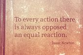 To Every Action There Is Always Opposed An Equal Reaction - Famous English Physicist And Mathematici poster
