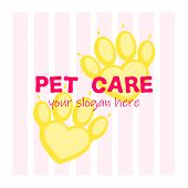 Pet Paws With Slogan Pet Care .paw As Heart. Pet Spa, Psyhology, Or Hospital And Veterinary Logotype poster