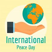 Hand Hold The Earth Peace Day Background. Flat Illustration Of Hand Hold The Earth Peace Day Backgro poster