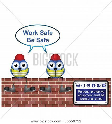 Workers work safe