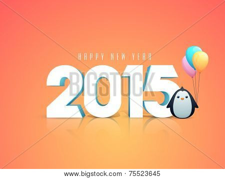 Happy New Year kiddish greeting card decorated with numeral text 2015 and penguin holding balloons on orange background.