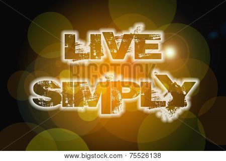 Live Simply Concept