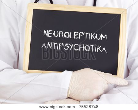 Doctor Shows Information: Neuroleptics Antipsychotic In German