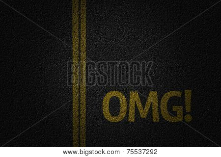 Amazing road with the word OMG