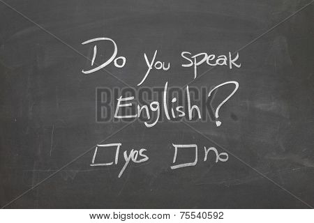Blackboard with the text - Do You Speak English?