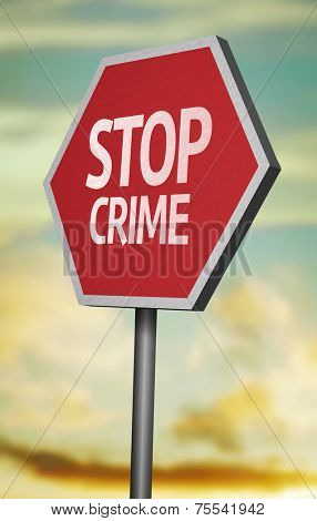 Creative sign with the message - Stop Crime