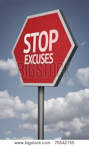 Creative sign with the message - Stop Excuses