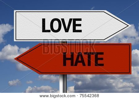 Creative sign with the text - Love x Hate