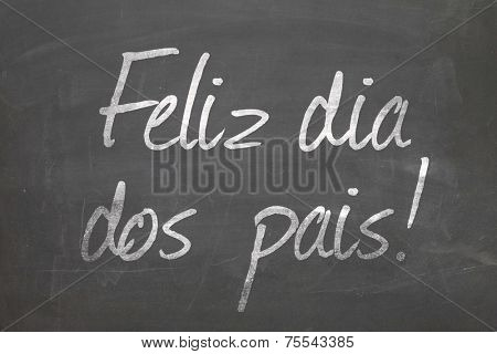 Blackboard with the text Feliz dia dos pais