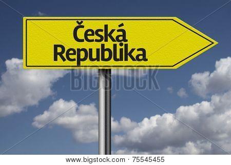 Concept for travel subject - Ceska Republika (Czech Republic) yellow sign