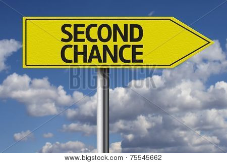 Second Chance creative sign