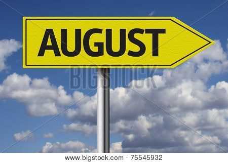August sign and the sky as the background