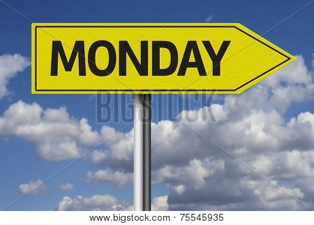 Monday sign and the sky as the background