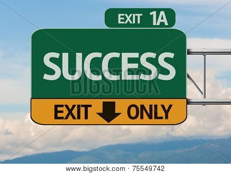 Creative Success Exit Only, Road Sign