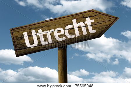 Utrecht text wooden sign with a beautiful sky on background