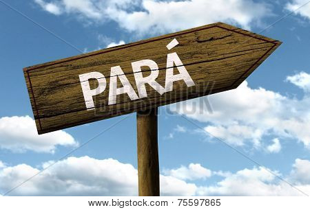 Para, Brazil wooden sign on a beautiful day