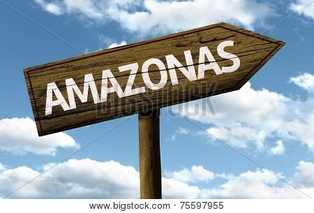 Amazonas, Brazil wooden sign on a beautiful day