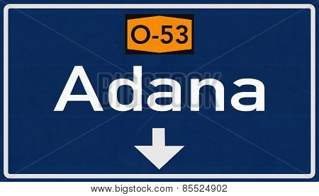 Adana Turkey Highway Road Sign