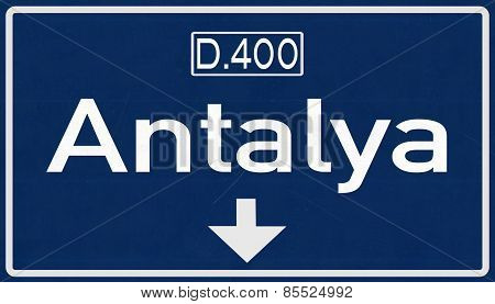 Antalya Turkey Highway Road Sign