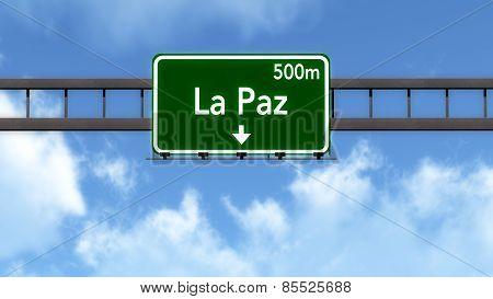 La Paz Bolivia Highway Road Sign