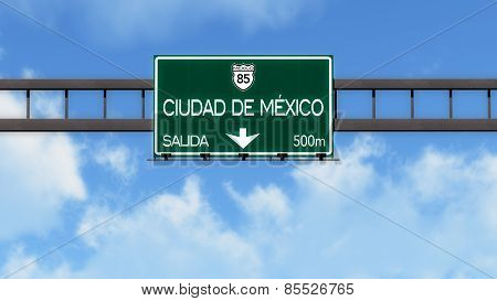Ciudad De Mexico Highway Road Sign