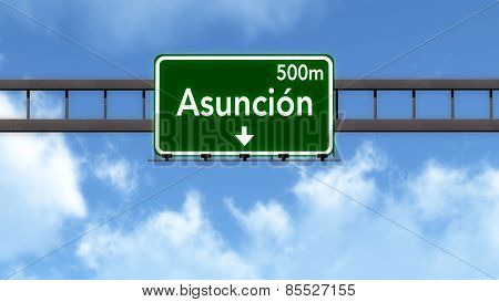 Asuncion Paraguay Highway Road Sign