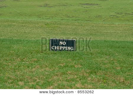 Golf Course No Chipping Sign