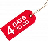 stock photo of going out business sale  - a four days to go red sign - JPG