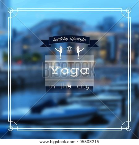 Yoga poster with an evening city view.