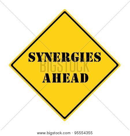 Synergy Ahead Sign