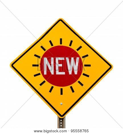 Word New Traffic Sign Yellow Diamond