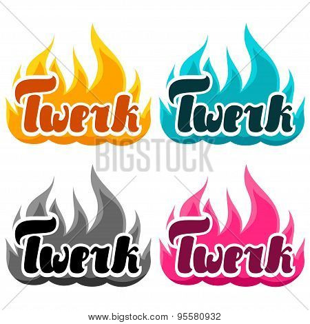 Burning word twerk illustration for dancing studio