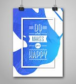 Постер, плакат: Motivational Poster Do What Makes You Happy with Paint Splash